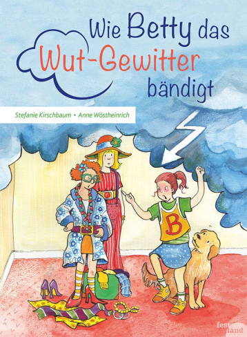 wie betty das Wutgewitter baendigt cover